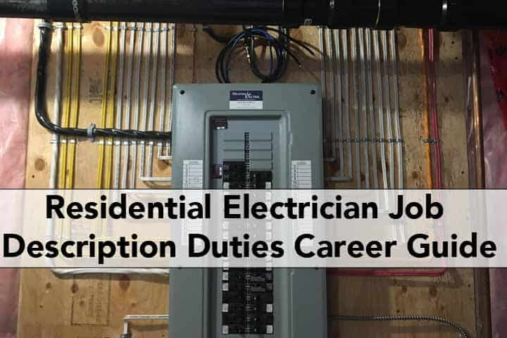 Residential Electrician Job Description Duties & Career Guide ...