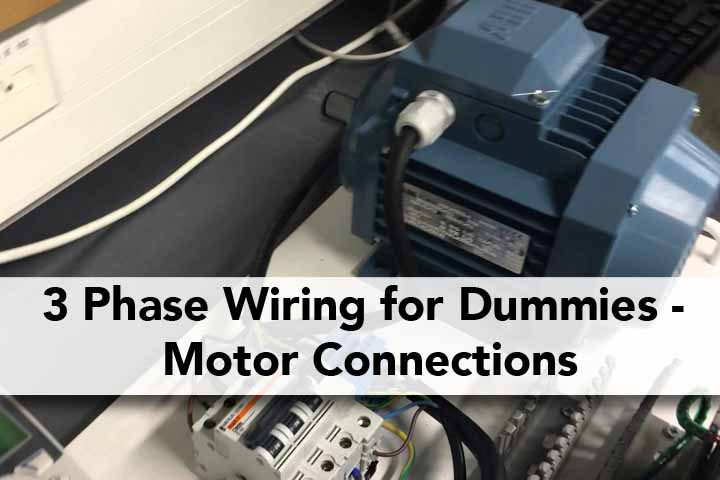 3 Phase Wiring for Dummies – Understanding Motor Connections ... on appliances connection, motor connection, wood connection, cable connection, audio connection, blue connection, plumbing connection, 3-way connection, maintenance connection, suspension connection, software connection, alternator connection, service connection,