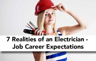 7 Realities of Being an Electrician - Job Career Expectations