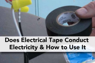 Does Electrical Tape Conduct Electricity & How to Use It