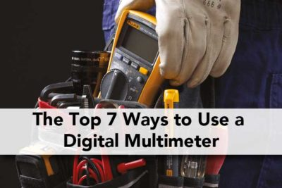 The Top 7 Ways to Use a Digital Multimeter Voltmeter Ohmmeter